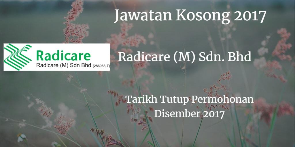 Jawatan Kosong Radicare (M) Sdn. Bhd Disember 2017