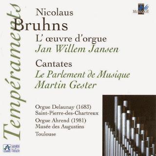 Bruhns: L'oeuvre d'orgue - Cantates