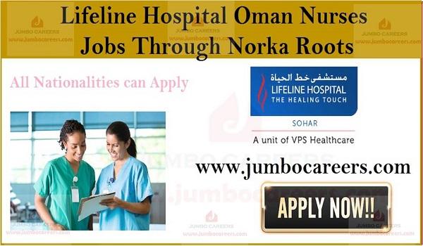 Lifeline Hospital Oman Latest Nurse Jobs Through Norka Roots