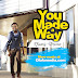 YOU MADE A WAY MP3 AND LYRICS TRAVIS GREENE