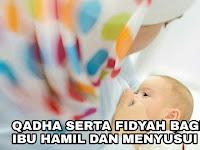 QADHA SERTA FIDYAH BAGI IBU HAMIL DAN MENYUSUI
