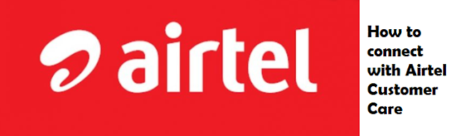 How can I talk directly to Airtel customer care?