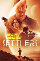 Settlers 2021 Dual Audio Hindi [Fan Dubbed] 720p HDRip