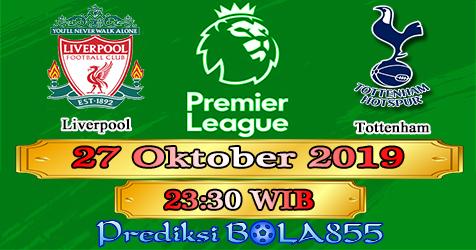 Prediksi Bola855 Liverpool vs Tottenham 27 Oktober 2019
