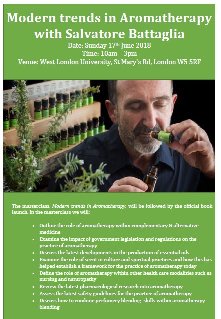 Modern Trends In Aromatherapy with Salvatore Battaglia 17th June 2018 West London University of London www.ifaroma.org