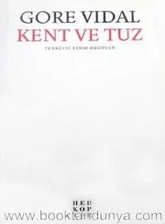 Gore Vidal - Kent ve Tuz