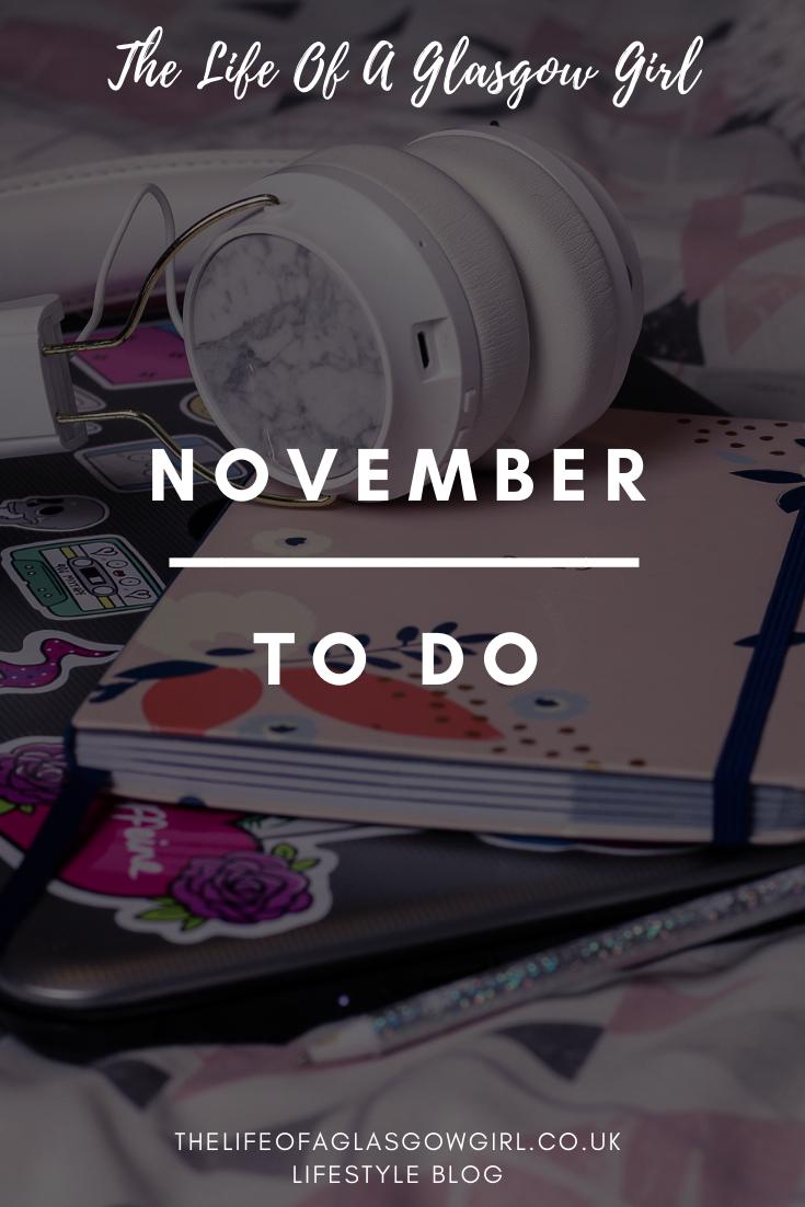 November to do pinterest graphic on Thelifeofaglasgowgirl.co.uk