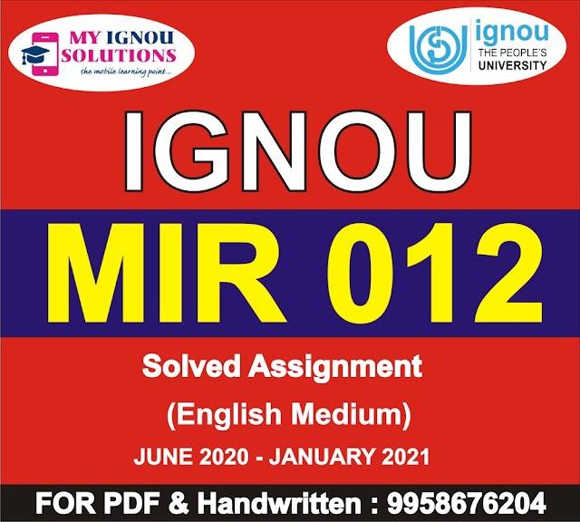 MIR 012 Solved Assignment 2020-21