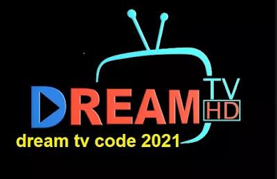 تحميل تطبيق dream tv و dream tv apk 2021 مع dream tv code