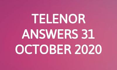 Telenor Quiz 31 october 2020 || Telenor answers 31 october 2020