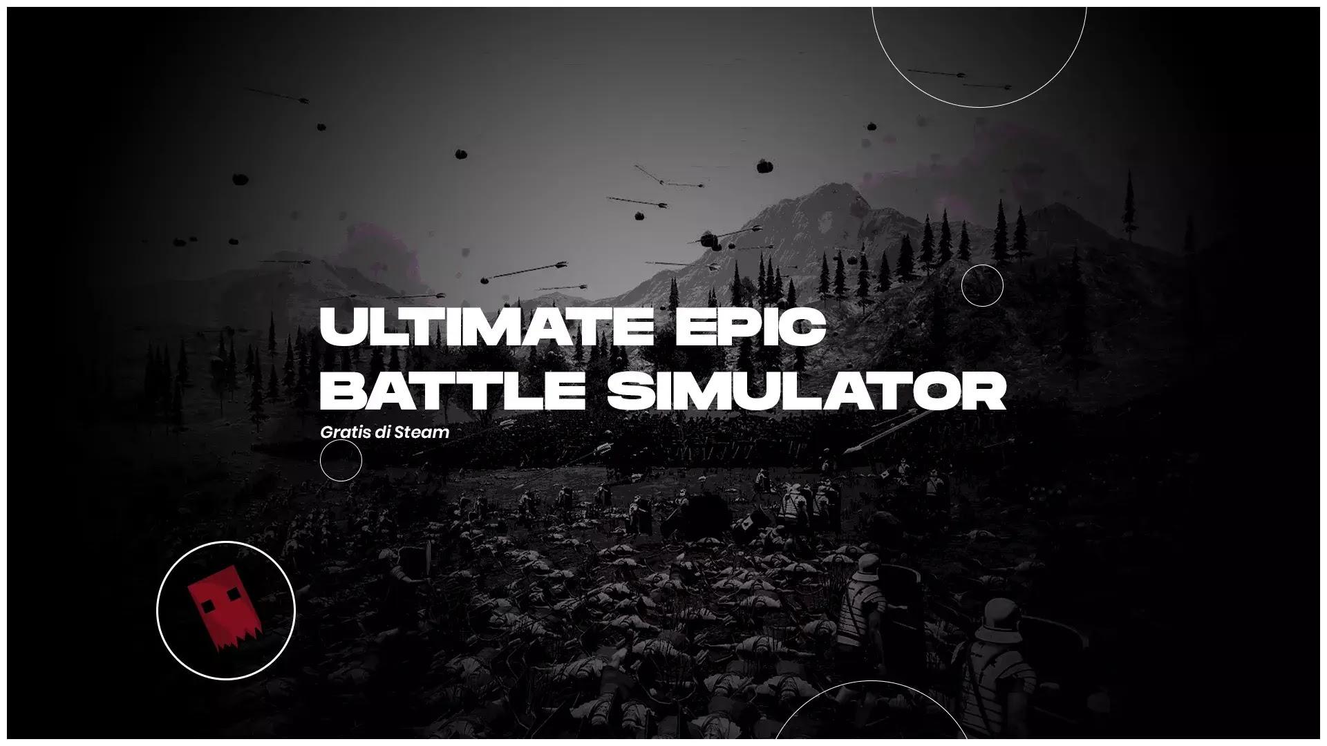 Ultimate Epic Battle Simulator Gratis di Steam