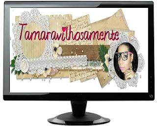 http://tamaravilhosamente.blogspot.com.br/