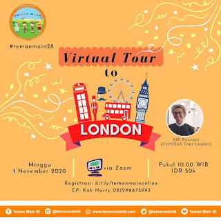 #temanmain28 : Virtual Tour to London