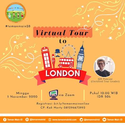#temanmain28 : Virtual Tour to London