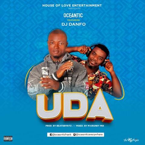 Music: Oceantic - UDA Ft. DJ Danfo