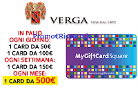 Logo Verga Vini ti regala lo shopping: vinci 133 Card da 50€ e fino a 500€