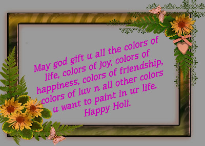 May god gift you all the color of lifes, Happy holi
