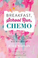 Breakfast School Run Chemo Review Recommendation -Julia Watson - Women's Fiction Book Recommendations