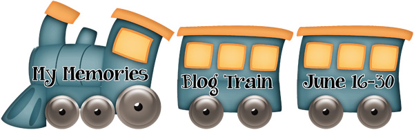 http://kathrynsdigitaldesigns.blogspot.com/2019/06/my-memories-blog-train.html