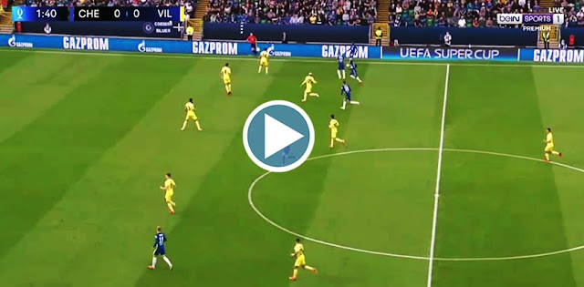Chelsea vs Villarreal Live Score