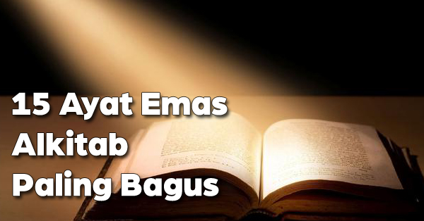 15 Ayat Emas Alkitab Paling Bagus Dan Menjadi Berkat