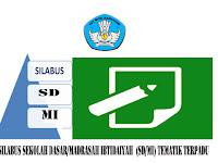 SILABUS SEKOLAH DASAR/MADRASAH IBTIDAIYAH  (SD/MI) TEMATIK TERPADU