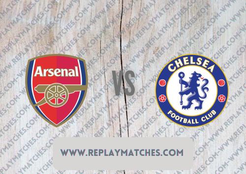 Arsenal vs Chelsea -Highlights 01 August 2021