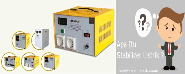 mengenal stabilizer instalasi listrik rumah