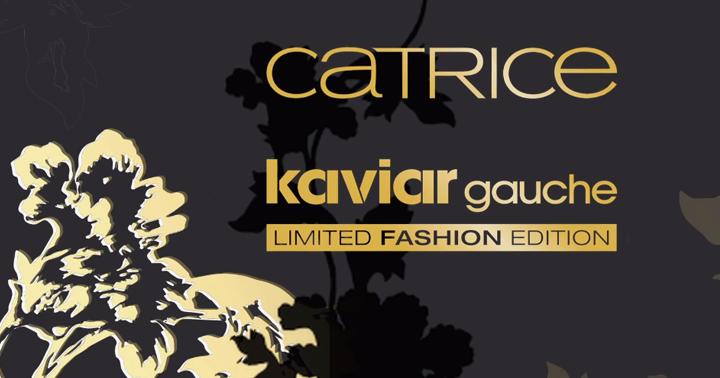 Catrice Limited Fashion Edition Kaviar Gauche - Anteprima