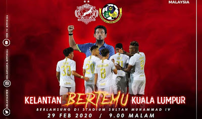 Live Streaming Kelantan vs Kuala Lumpur Liga Premier 29.2.2020