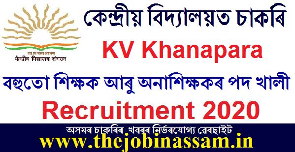 KV Khanapara Recruitment 2020
