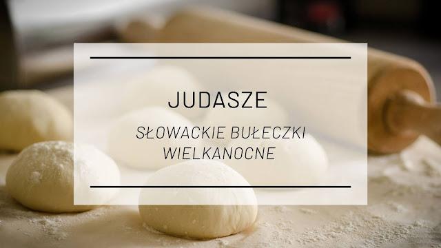 Kuchnia słowacka: Judasze - słowackie bułeczki wielkanocne