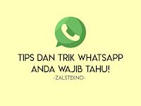 20 Tips dan Trik Whatsapp, Anda Wajib Tahu!