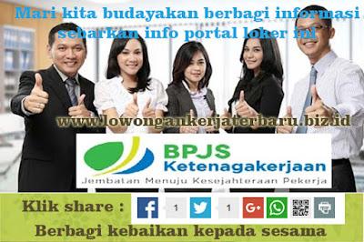 Info Lowongan Kerja BPJS Ketenagakerjaan update