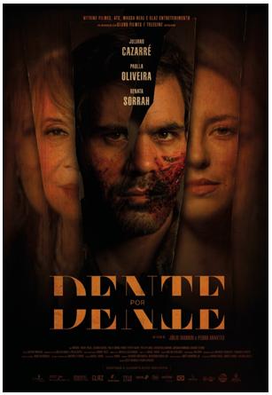 Dente por Dente Chega Aos Cinemas Brasileiros em Janeiro. Veja o Trailer!