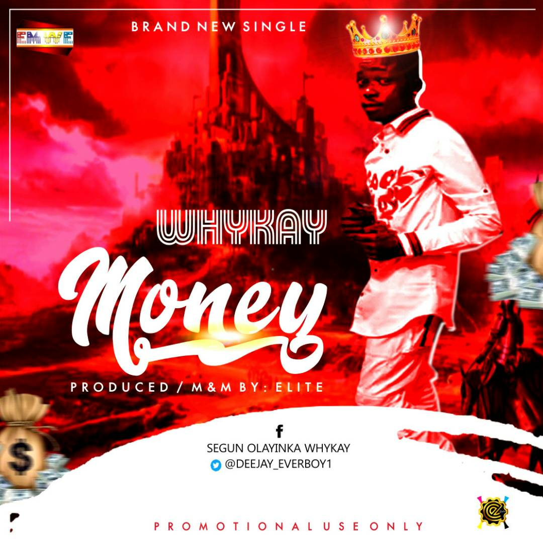 WhyKay- Money