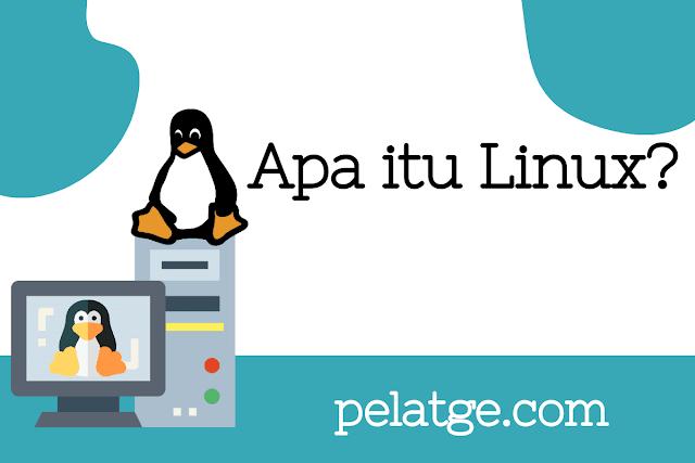 Apa itu Linux?