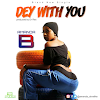 Amanda B - Dey With You (Prod. By Dr Dre)