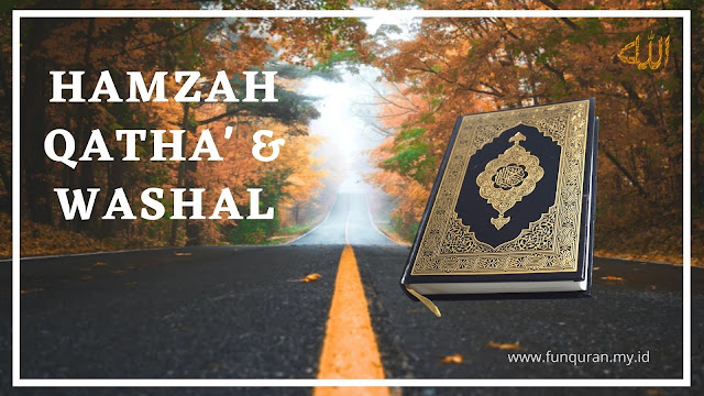 cara membaca hamzah qatha' dan hamzah washal.jpg
