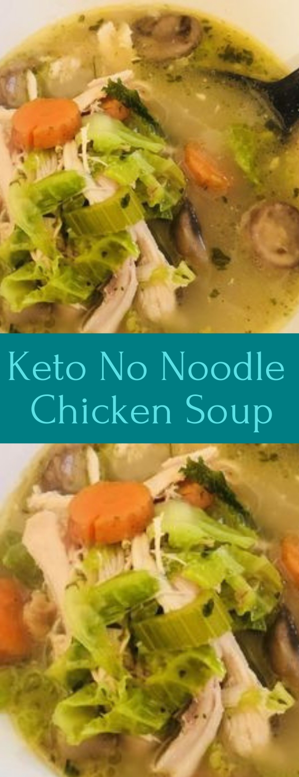Keto No Noodle Chicken Soup