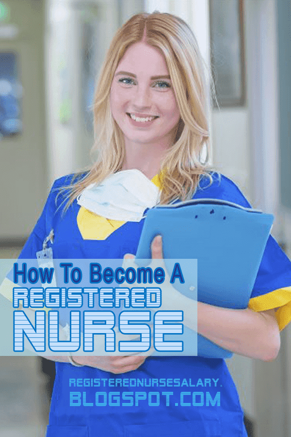how to become a registered nurse