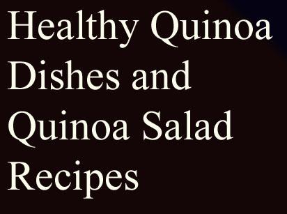 Healthy Quinoa dishes