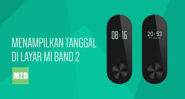 Jam tanggal Mi Band 2 Android