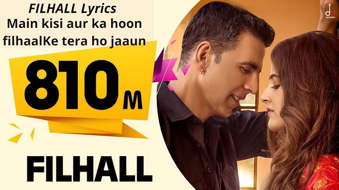 FILHALL Lyrics (Hindi & Punjabi) | B Praak feat. Akshay Kumar