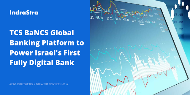 TCS BaNCS Global Banking Platform to Power Israel's First Fully Digital Bank