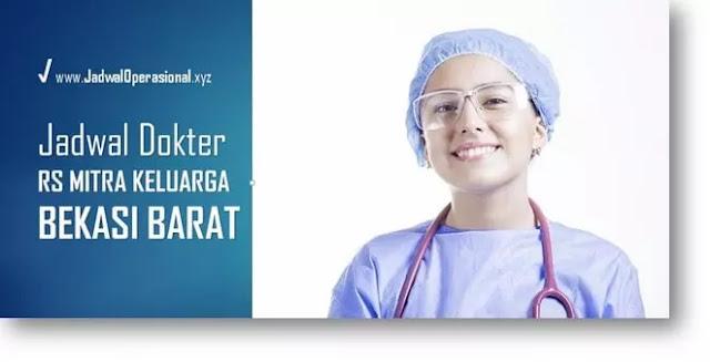 Jadwal Dokter RS Mitra Keluarga Bekasi Barat