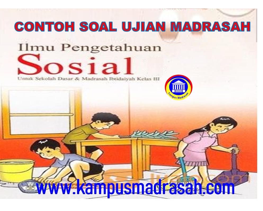 Soal Ujian Madrasah  IPS