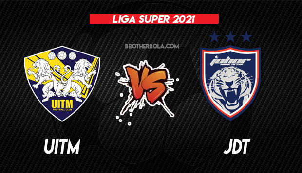 Live Streaming Uitm vs JDT Liga Super 13.3.2021