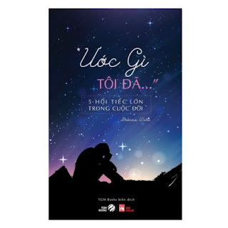 ƯỚC GÌ TÔI ĐÃ… - 5 Hối Tiếc Lớn Trong Cuộc Đời ebook PDF EPUB AWZ3 PRC MOBI