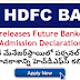 HDFC has released its admission 2019 announcement of the PGDiploma program for the replacement of future banker posts